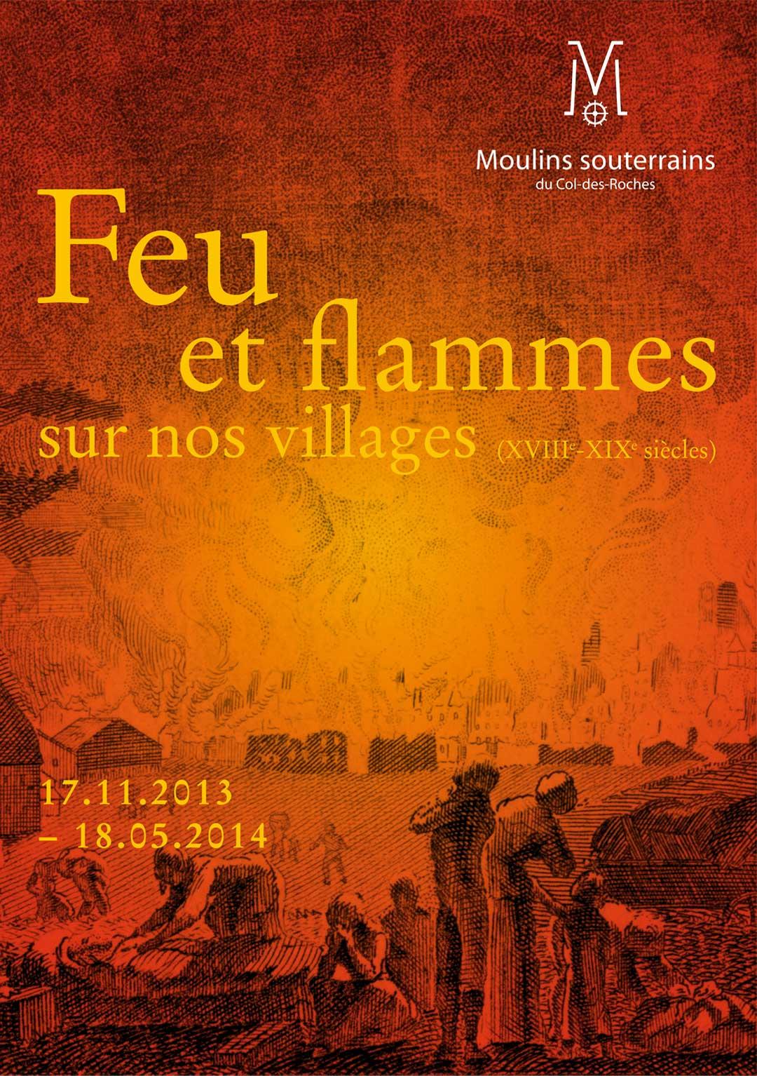 Feu et flammes sur nos villages : XVIIIe – XIXe siècles